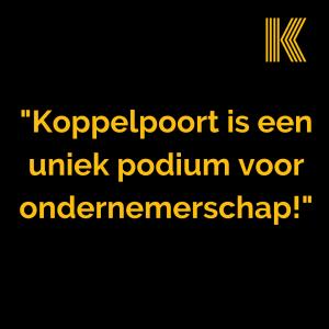 _Koppelpoort is een uniek podium voor ondernemerschap!_
